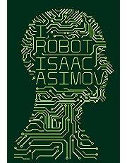 I, Robot. Isaac Asimov