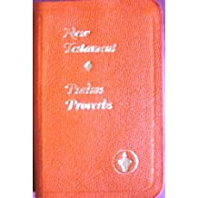 New Testament : Psalms Proverbs (Multiple Colors , Leatherette Binding , Pocket Edition)