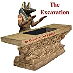 The Excavation | Dennis N. Del Prince