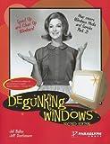 Degunking Windows, Ballew, Joli and Duntemann, Jeff, 1933097078