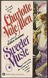 Sweeter Music, Charlotte Vale Allen, 0446881872