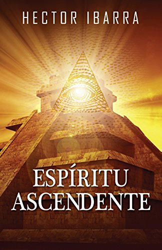 Espiritu Ascendente (Spanish Edition)