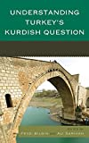 Understanding Turkeys Kurdish : Understanding Turkeys Kurdish, Gunter, Koc and Bilgin, Sa, 1498515126