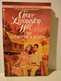 The Story of a Whim, Grace Livingston Hill, 0553264370