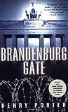 Brandenburg Gate, Henry Porter, 0802143148