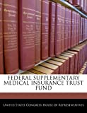 Federal Supplementary Medical Insurance Trust Fund, , 1240384939