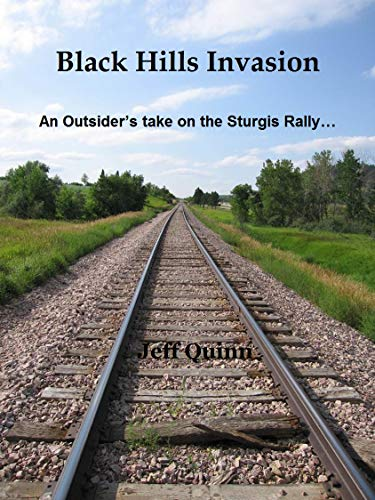 - Black Hills Invasion: An Outsider's take on the Sturgis Rally