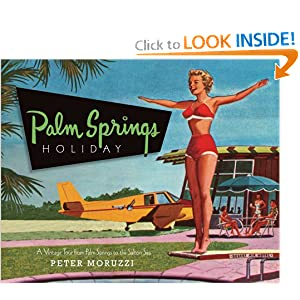 Palm Springs Holiday Peter Moruzzi