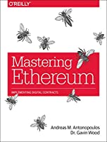 Mastering Ethereum: Building Smart Contracts and DApps Front Cover