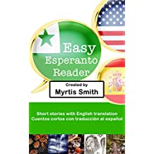 Easy Esperanto Reader: Short stories with translations in English and Spanish