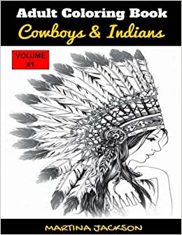 Amazon.com: Adult Coloring Book Cowboys & Indians: 40 Detailed ...