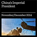 China's Imperial President: Xi Jinping Tightens His Grip | Elizabeth C. Economy