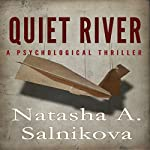 Quiet River | Natasha A. Salnikova
