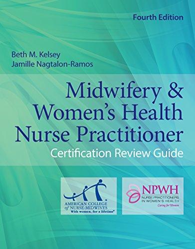 Midwifery & Women's Health Nurse Practitioner Certification Review Guide