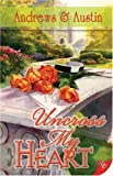 Uncross My Heart, Andrews and Austin, 1602820457
