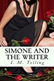 Simone and the Writer, I. Telling, 148029067X