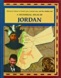 A Historical Atlas of Jordan, Amy Romano, 0823939804