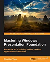 Mastering Windows Presentation Foundation Front Cover