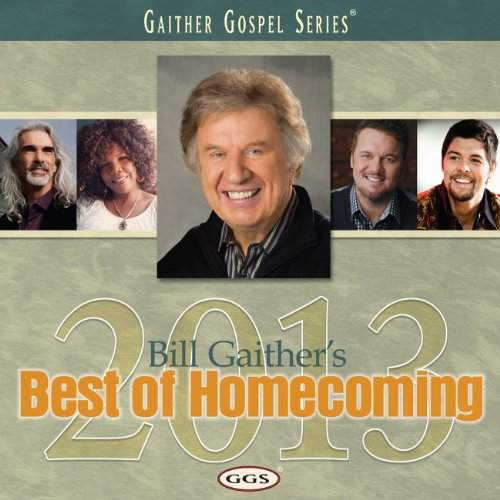 Bill Gaither's Best of Homecom...