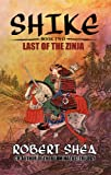 Front cover for the book Shike: Last of the Zinja by Robert Shea