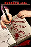 The Mommie Dearest Diary: Carol Ann Tells All