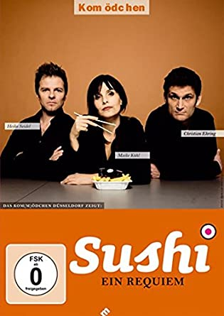 Kom(m)ödchen: Sushi: Ein Requiem Christian Ehring