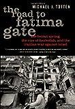 Road to Fatima Gate
