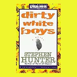 Dirty White Boys Audiobook