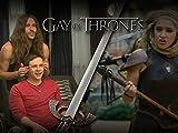 Gay Of Thrones S5 EP  6 Recap: Endowed, Bendy, Uncut