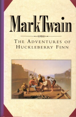 The Adventures of Huckleberry Finn (MARK TWAIN) - SAMUEL and BOOK OF THE MONTH CLUB, MARK