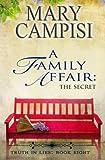 A Family Affair: The Secret (Truth in Lies) (Volume 8)