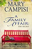 img - for A Family Affair: The Secret (Truth in Lies) (Volume 8) book / textbook / text book