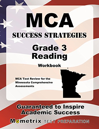 MCA Success Strategies Grade 3 Reading Workbook: Comprehensive Skill Building Practice for the Minnesota Comprehensive Assessments