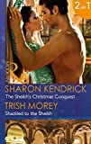 img - for The Sheikh's Christmas Conquest: The Sheikh's Christmas Conquest / Shackled to the Sheikh (Mills & Boon Modern) (The Bond of Billionaires, Book 2) book / textbook / text book