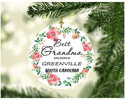 Christmas Ornament 2019 Best Grandma Was Born In Greenville South Carolina SC Great Grandma Gift Rustic Xmas Family Gifts In Memory of Grandma Gift for Mom Mother 3