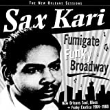 Fumigate Funky Broadway [Us Import] by Sax Kari