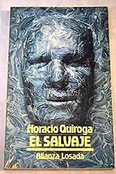 El salvaje y otros cuentos (Seccion Literatura) (Spanish Edition)