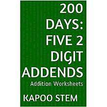200 Addition Worksheets with Five 2-Digit Addends: Math Practice Workbook (200 Days Math Addition Series 17)
