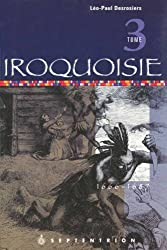 Iroquoisie (French Edition)