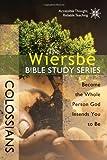 Colossians, Warren W. Wiersbe, 0781445671