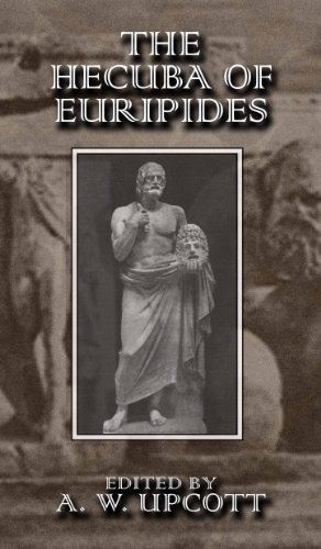 The Hecuba of Euripides by Silver Street Media
