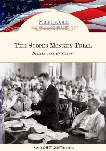 The Scopes Monkey Trial (Milestones in American History) PDF Text fb2 book