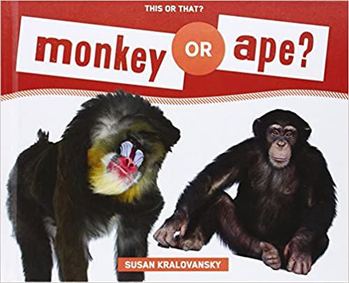 Book Monkey or Ape? (This or That?)