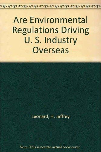 Are Environmental Regulations Driving U S Industry