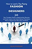 How to Land a Top-Paying Fashion Designers Job, Kevin McKinney, 148611363X