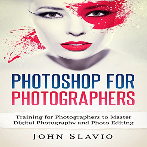 Pdf Photography Photoshop for Photographers: Training for Photographers to Master Digital Photography and Photo Editing