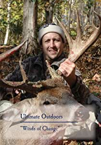 "Ultimate Outdoors TV Series - ""Winds of Change"""