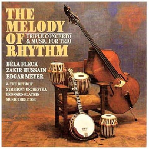 Melody of Rhythm: Triple Concerto & Music for Trio (Bela Fleck And Edgar Meyer)