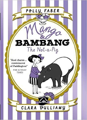 Book Mango & Bambang: The Not-a-Pig (Book One) (Mango and Bambang)