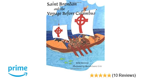 Saint brendan and the voyage before columbus michael mcgrew marnie saint brendan and the voyage before columbus michael mcgrew marnie litz 9780809167050 amazon books fandeluxe Images